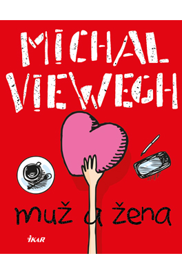 Michal Viewegh: A Man and a Woman