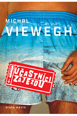 Michal Viewegh: Tourists on an Excursion